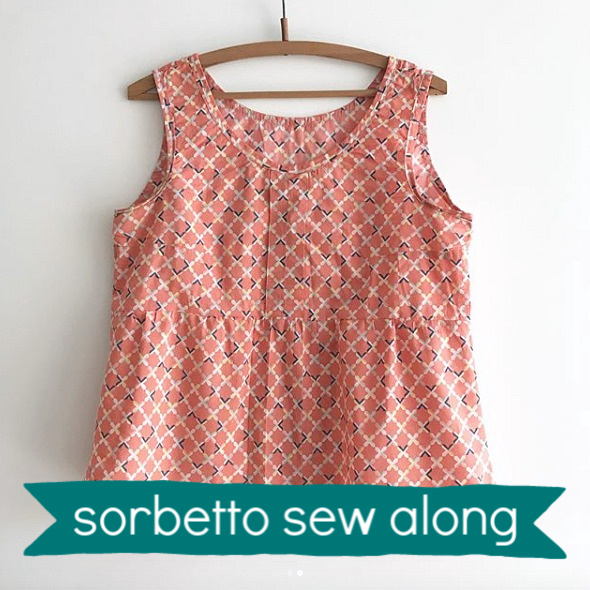 Sorbetto Sew Along