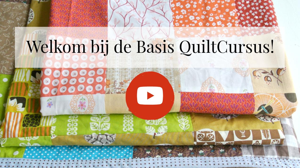 basis quiltcursus welkom youtube